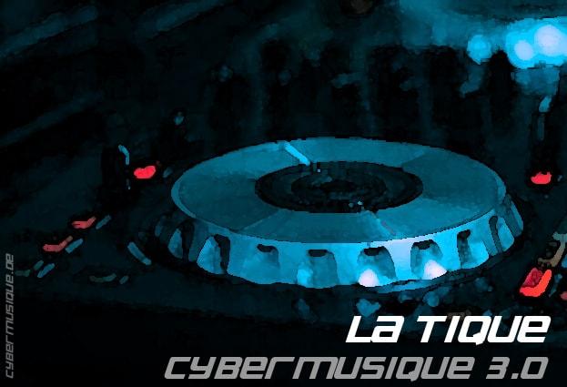 La Tique, DJ Set, Techno, House, Cybermusique