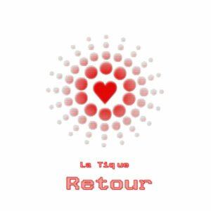 La Tique - Retour (DJ Mix)